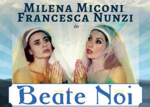 Beate-noi-Francesca-Nunzi-Milena-Miconi